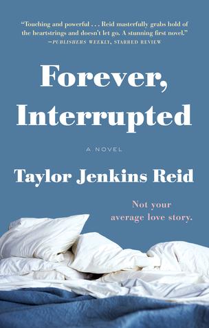 Forever Interrupted Taylor Jenkins Reid