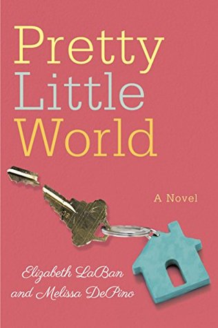 Pretty Little World Elizabeth LaBan Melissa DePino