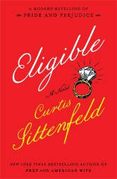 Eligible Curtis Sittenfeld Pride and Prejudice