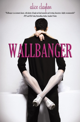 Wallbanger Alice Clayton