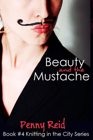 Beauty and the Mustache KITC 4 Penny Reid original cover