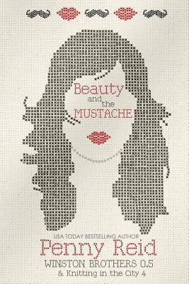 Beauty and the Mustache KITC 4 Penny Reid Winston cover