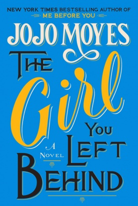 The Girl You Left Behind Jojo Moyes
